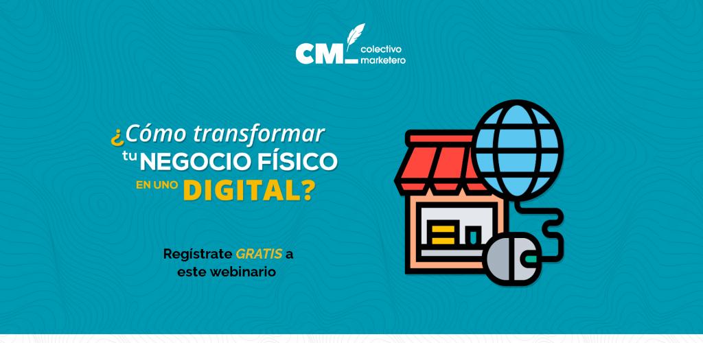 ¿Cómo transformar tu negocio físico en uno digital?