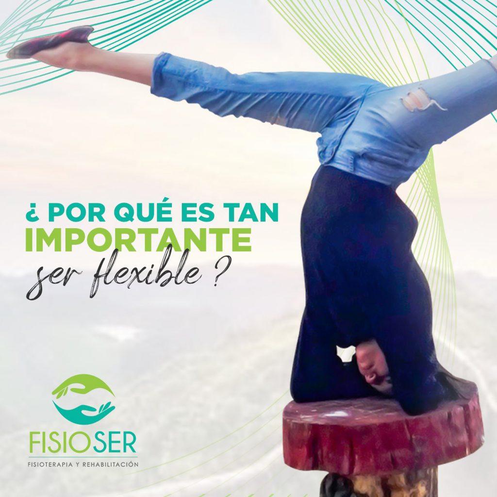 ¿Porqué es tan importante ser flexible?