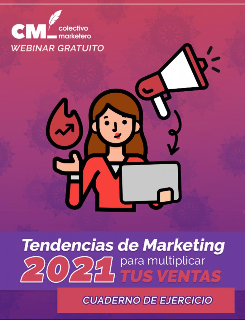 Tendencias de Marketing 2021 para multiplicar tus ventas