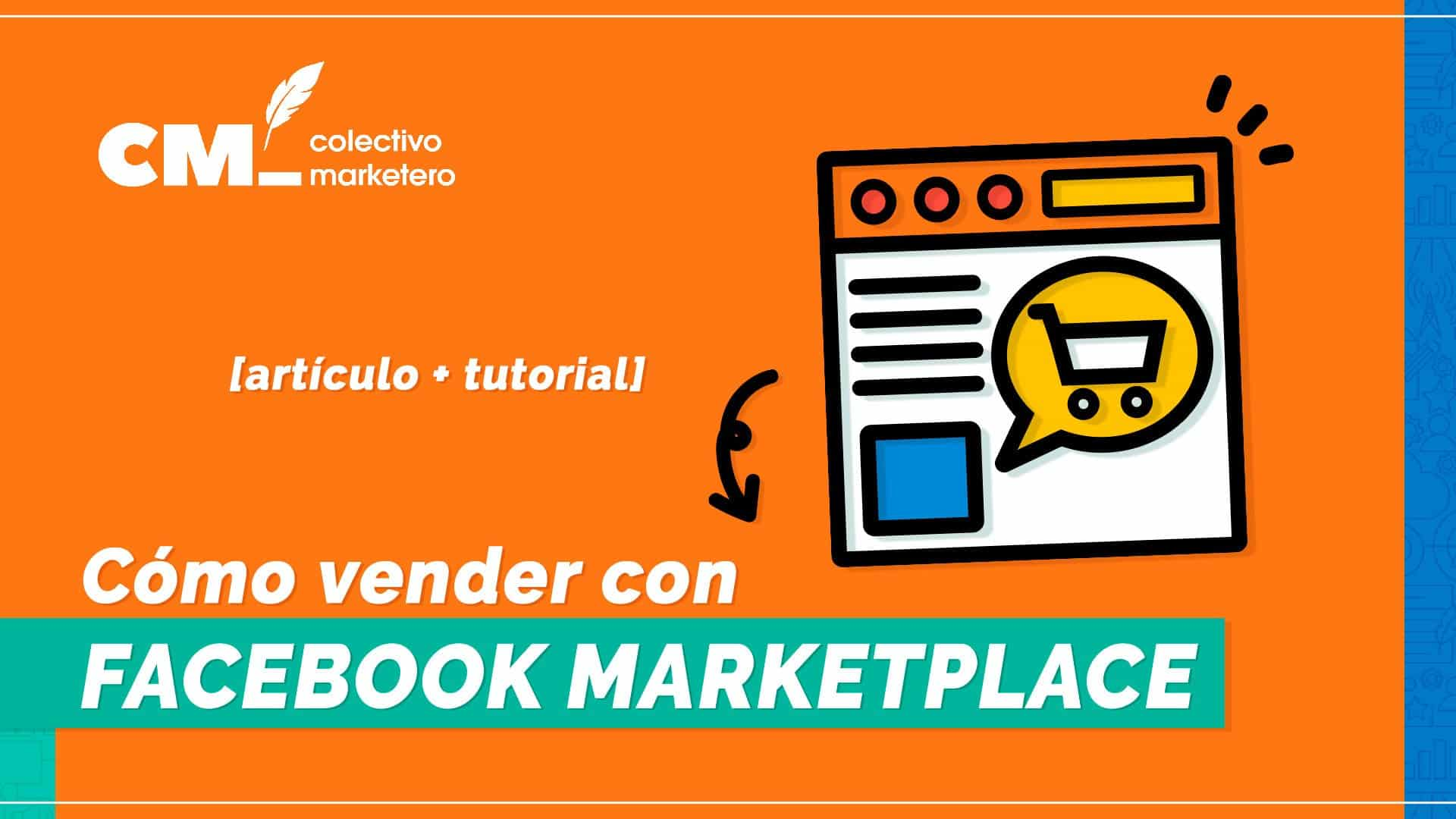 Cómo vender con Facebook Marketplace