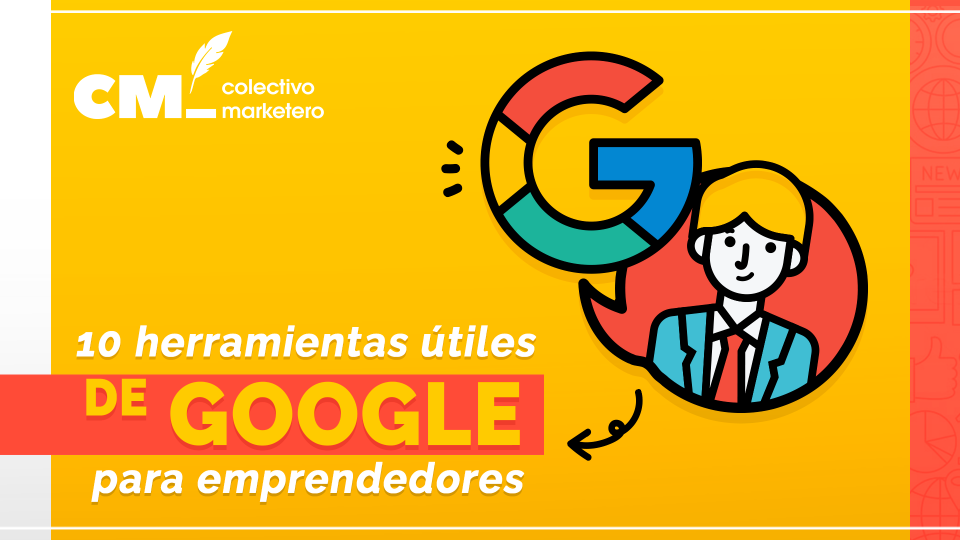 10 herramientas útiles de Google para emprendedores
