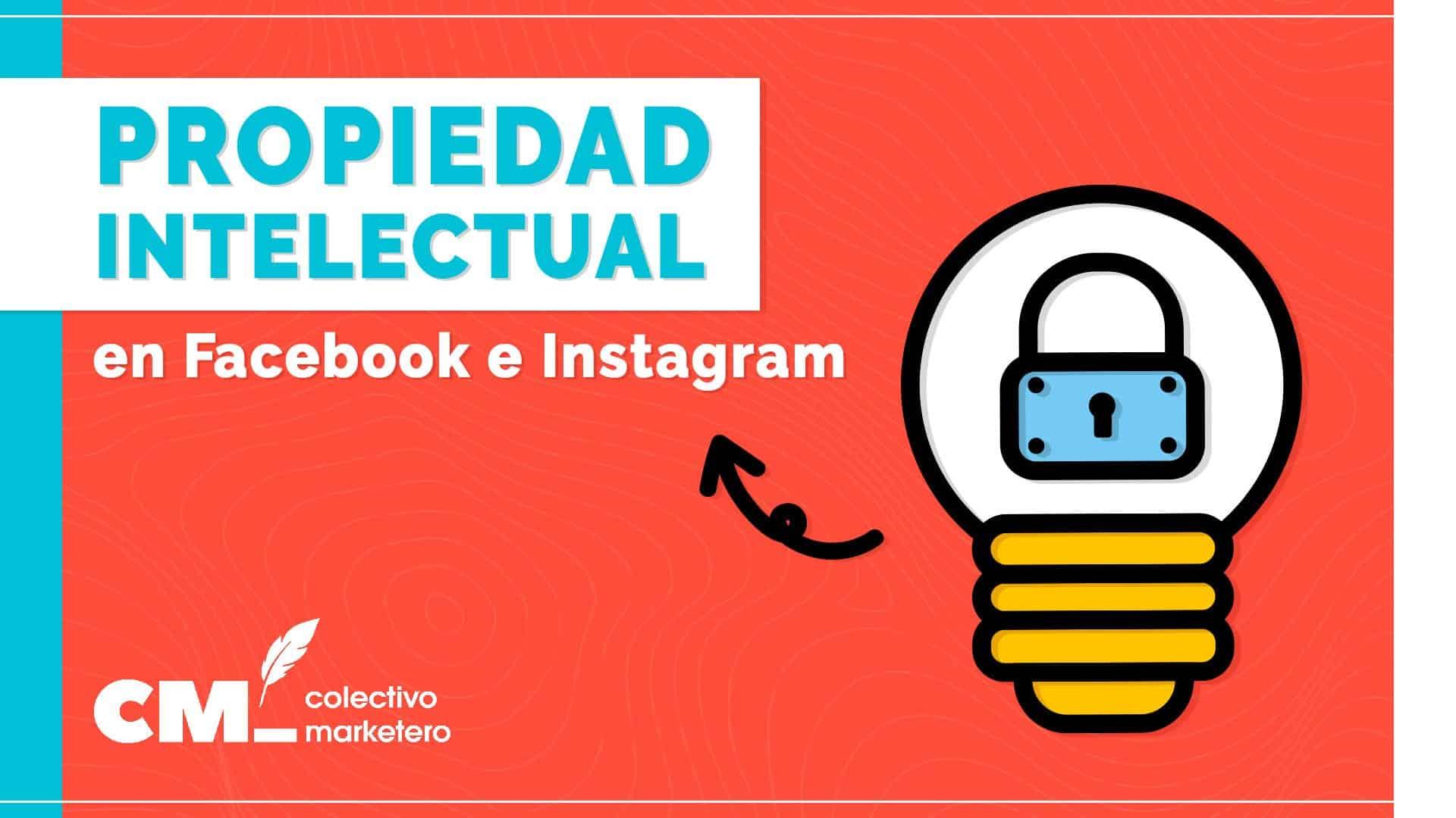 Propiedad intelectual en Facebook e Instagram