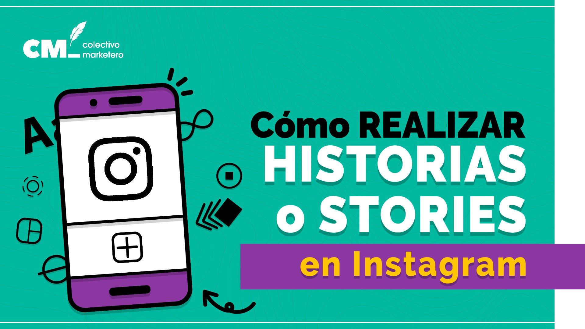 Cómo realizar historias en Instagram